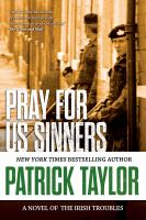 Cover image for Pray for us sinners / Patrick Taylor.