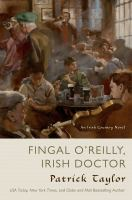 Cover image for Fingal O'Reilly, Irish doctor / Patrick Taylor.