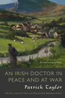 Cover image for An Irish doctor in peace and at war / Patrick Taylor.