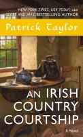 Cover image for An Irish Country Courtship / Patrick Taylor.