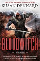 Cover image for Bloodwitch / Susan Dennard.
