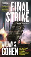Cover image for Final strike / William S. Cohen.