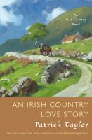 Cover image for An Irish country love story / Patrick Taylor.