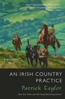 Cover image for An Irish country practice / Patrick Taylor.