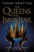 Cover image for The queens of Innis Lear / Tessa Gratton.