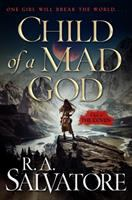 Cover image for Child of a mad god : [a tale of the Coven]  / R.A. Salvatore.