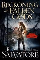 Cover image for Reckoning of fallen gods / R.A. Salvatore.