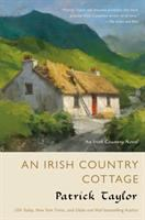 Cover image for An Irish country cottage / Patrick Taylor.