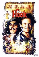 Cover image for Hook [DVD] / TriStar Pictures presents an Amblin Entertainment Production ; directed by Steven Spielberg ; screenplay by Jim V. Hart and Malia Scotch Marmo ; screen story by Jim V. Hart & Nick Castle ; produced by Kathleen Kennedy, Frank Marshall, Gerald R. Molen.