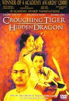 Cover image for Crouching tiger, hidden dragon [DVD] / Sony Pictures Classics and Columbia Pictures Film Production Asia present in association with Good Machine International, an Edko Films, Zoom Hunt production in collaboration with China Film Co-Production Corp. and Asian Union Film & Entertainment Ltd. ; produced by Bill Kong, Hsu Li Kong, Ang Lee ; screenplay by Wan Hui Ling, James Schamus and Tsai Kuo Jung ; directed by Ang Lee.