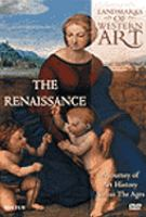Cover image for Landmarks of western art [DVD] : a journey of art history across the ages. The Renaissance / Cromwell Productions.