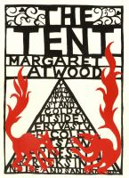 Cover image for The tent / Margaret Atwood.