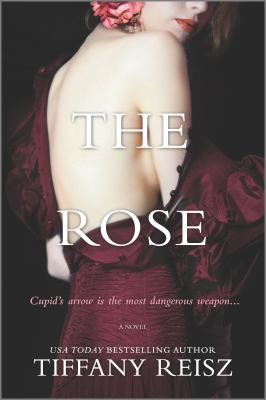 Cover image for The rose / Tiffany Reisz.