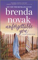 Cover image for Unforgettable you / Brenda Novak.