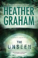 Cover image for The unseen / Heather Graham.