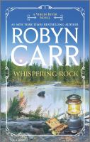 Cover image for Whispering rock / Robyn Carr.