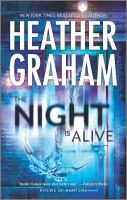 Cover image for The night is alive / Heather Graham.
