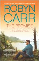 Cover image for The promise / Robyn Carr.
