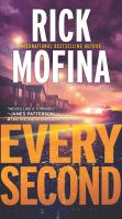 Cover image for Every second / Rick Mofina.