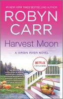 Cover image for Harvest moon / Robyn Carr.
