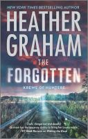 Cover image for The forgotten / Heather Graham.