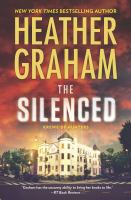 Cover image for The silenced / Heather Graham.