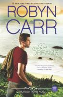 Cover image for Wildest dreams / Robyn Carr.