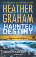 Cover image for Haunted destiny / Heather Graham.