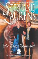 Cover image for The lady's command / Stephanie Laurens.