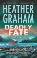 Cover image for Deadly fate / Heather  Graham.