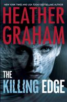 Cover image for The killing edge / Heather Graham.