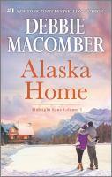 Cover image for Alaska home / Debbie Macomber.
