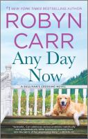 Cover image for Any day now / Robyn Carr.