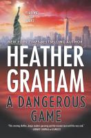 Cover image for A dangerous game / Heather Graham.