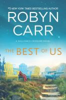 Cover image for The best of us / Robyn Carr.