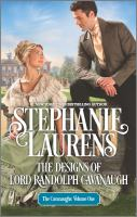 Cover image for The designs of Lord Randolph Cavanaugh / Stephanie Laurens.