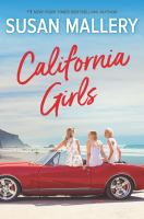 Cover image for California girls / Susan Mallery.