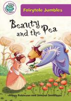 Cover image for Beauty and the pea / written by Hilary Robinson ; illustrated by Simona Sanfilippo.