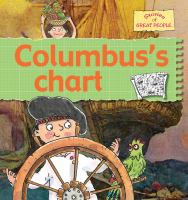 Cover image for Columbus's chart / Gerry Bailey and Karen Foster ; illustrated by Leighton Noyes and Karen Radford.