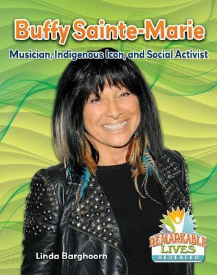Cover image for Buffy Sainte-Marie : musician, indigenous icon, and social activist / Linda Barghoorn.