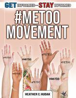 Cover image for #MeToo movement / Heather C. Hudak.