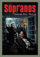 Cover image for The Sopranos. Season six, Part I [DVD] / [executive producers, Diane Frolov, Andrew Schneider, Matthew Weiner, Henry J. Bronchtein, Terence Winter, Ilene S. Landress, Brad Grey, David Chase ; created by David Chase ; Chase Films, Brad Grey Television ; a presentation of Home Box Office].