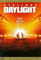 Cover image for Daylight [DVD] / Universal Pictures presents a Davis Entertainment/Joseph M. Singer production ; a Rob Cohen film ; written by Leslie Bohem ; produced by John Davis, Joseph M. Singer, David T. Friendly ; directed by Rob Cohen.