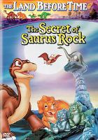 Cover image for The land before time. Volume VI, The secret of Saurus Rock [DVD] / Universal Cartoon Studios and Universal Home Video ; producer, Charles Grosvenor ; writers, Libby Hinson, John Loy ; director, Charles Grosvenor.