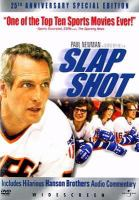 Cover image for Slap shot [DVD] / a George Roy Hill film ; written by Nancy Dowd ; produced by Robert J. Wunsch and Stephen Friedman ; directed by George Roy Hill ; a Pan Arts presentation ; a Friedman/Wunsch production associated with Kings Road Productions.