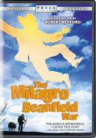 Cover image for The Milagro beanfield war / Universal ; a Robert Redford / Moctesuma Esparza production ; executive producer, Gary J. Hendler ; screenplay by David Ward and John Nichols ; produced by Robert Redford and Moctesuma Esparza ; directed by Robert Redford.