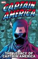 Cover image for Captain America. The legacy of Captain America