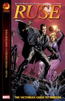 Cover image for Ruse. The Victorian guide to murder  Mark Waid, writer ; Mirco Pierfederici, Minck Oosterveer (#3), illustrated ;  Mirco Pierfederici, Antonio Fabela (#3), colored ; Rob Steen, lettered.