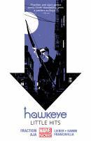 Cover image for Hawkeye. V.2, Little hits (Marvel Now) / Matt Fraction, writer ; David Aja, artist, #6 & #8-11, Francesco Francavilla, art & color, #10 ; Steve Lieber & Jesse Hamm, artists, #7 ; Annie Wu, romance comic cover pages, #8 ; Matt Hollingsworth, color artist, #6-9 & #11 ; Chris Eliopoulos, letterer.