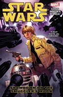 Cover image for Star Wars. Volume 2, Showdown on Smugglers Moon / writers, Jason Aaron ; artist, Simone Bianchi , penciller, Stuart Immonen ; inker, Wade Von Grawbadger ; colorist, Justin Ponsor ; letterer, Chris Eliopoulos.